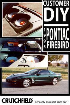 Lee gave his 1995 Pontiac Firebird a bodacious bass boost with audio gear from Crutchfield!