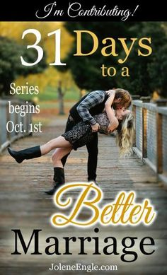 31 Days to a Better Marriage Series Coming Soon...