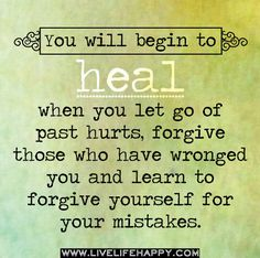 You will begin to heal Quote