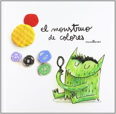 The Colour Monster by Anna Llenas Iot Projects, Monster Book Of Monsters, Flamboyant, Book People, Baby Center, Work Inspiration, Montessori, Little Ones, Childrens Books