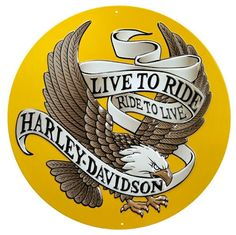 Harley Davidson Live To Ride Eagle Sign Ande Rooney Harley Davidson Embossed Tin Sign Collection utilizes lithographed on tin process, this makes for a more detailed and inticate sign. The result is a