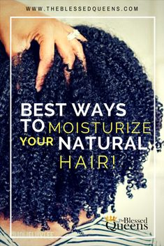 Best way to moisturize natural hair daily