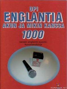 Opi englantia akun ja mikin kanssa.