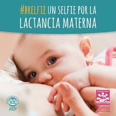 Asociación Española de Pediatría: ¡Hazte un SELFIE por la LACTANCIA MATERNA!