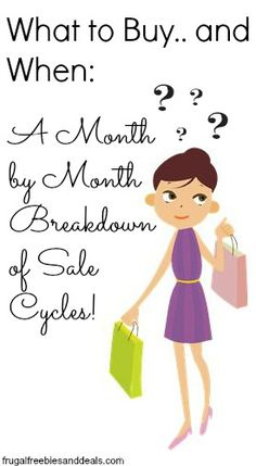 What to Buy. and When: A Month by Month Breakdown of Sale Cycles What to Buy. and When: A Month by Month Breakdown of Sale Cycles! Ways To Save Money, Money Tips, Money Saving Tips, Money Hacks, Mo Money, Financial Tips, Financial Planning, Meal Planning, Cycle
