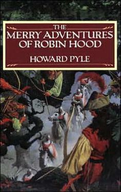 Love this one illustrated by Howard Pyle - believe he was N.C. Wyeth's mentor  And for me, here is where the mischief started
