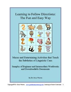 Come get a free sample of Dr. Warren's popular Following Directions publications. Mazes and other entertaining activities teach critical thinking, the subtleties of linguistic cues.  They also help to develop mental flexibility, vocabulary, attention to detail, and more. They are great for developing the skills needed for multiple choice tests and following written and oral instructions!