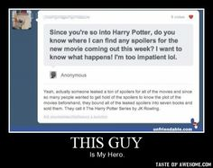 """Harry Potter and the Dummy Who Asked for Movie Spoilers"""
