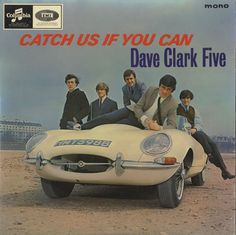 Dave-Clark-Five-Catch-Us-If-You-Can from 1965