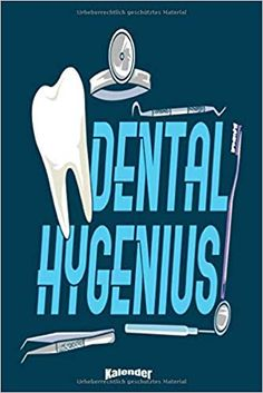 My Dental Hygenius Calendar: Funny Dental Hygiene Themed Calendar, Diary or Journal Gift for Dentists, Dental Assistants and Nurses, Dental Hygienists . Dental Assistant, Dental Hygienist, Gifts For Dentist, Kids Boxing, Memoirs, Calendar Diary, New Books, Childrens Books, Dentists