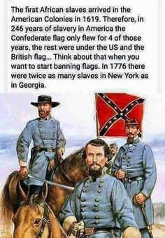 If you read true history(that stuff they don't teach you in school) you will learn that the civil war was not about slavery at all. It started out about taxes, but the abolishment of slavery was a great selling point for political parties to gain votes. Us History, History Facts, Black History, History Books, Southern Heritage, Southern Pride, Simply Southern, American Civil War, American History