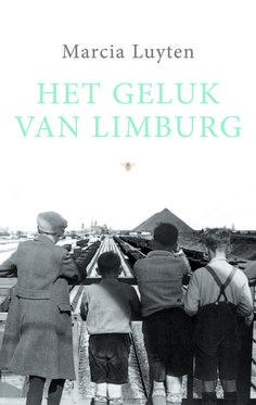 Nog lezen: Marcia Luyten-Het geluk van Limburg