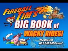 http://www.fireballtim.com TV Host and Hollywood Car Designer Fireball Tim takes the viewer through an inspired journey in creating Wacky Rides for his Children's Car Book Series.     See more episode! http://youtube.com/fireballtim    Fireball's Book is available through Amazon and Book Stores worldwide.  http://www.amazon.com/Fireball-Tims-Book-Wac...    #DanCamacho.com #Design