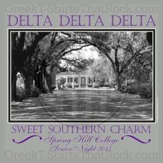 Sweet southern charm, tri delta, plantation house, Buy your sorority bid day, recruitment, and fraternity rush shirts with GreekT-ShirtsThatRock today! (800) 644-3066 #GTTR