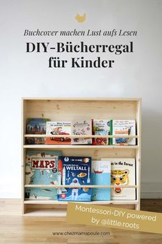 Make your own bookcase for children according to Montessori: A children's furniture that is a bookcase and a wardrobe. And presented everything at child height. For a Montessori children's room for toddlers (from approx. 2 years) it Yourself