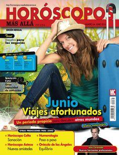Revista #HORÓSCOPOS MÁS ALLÁ 64. #Junio, viajes afortunados. Bien: #tauro, #géminis, #leo, #virgo y #acuario. #Horóscopocelta, chino, azteca y el poder de los números.