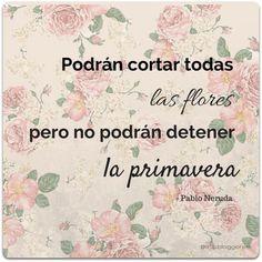 Pablo Neruda Frases primavera