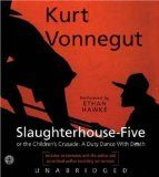 Slauterhouse Five by Kurt Vonnegut  Challenged, banned and burned for various reasons.  Mostly in school libraries.