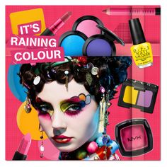 """It's Raining Colour"" by justlovedesign ❤ liked on Polyvore featuring beauty, NYX, Bobbi Brown Cosmetics, NARS Cosmetics, Essie, Inglot, MAC Cosmetics, Lauren B. Beauty, Yves Saint Laurent and OPI"