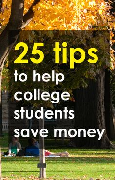 25 Tips to Help College Students Save Money