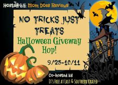 Welcome to the No Tricks, Just Treats Halloween Giveaway Hop! This Blog Hop is for fun Halloween prizes or Gift Cards. You could win a cute costume, candy,