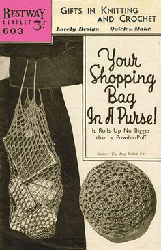 Crochet Shopping Bag rolls into a Purse Bed Bootees and Hot Water Botter Cover Pattern PDF Vintage Knitting, Vintage Crochet, Vintage Sewing Patterns, Knitting Patterns, Crochet Patterns, Easy Knitting, Crochet Motif, Carrier Bag Holder, Mode Crochet