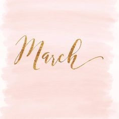 M a r c h Hello March Images, Hello October, Hello May, Days And Months, Months In A Year, Bye Bye, February Wallpaper, Calendar Wallpaper, February Quotes