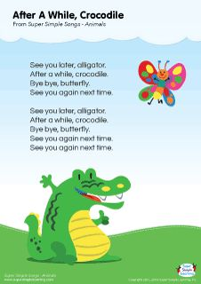 """Lyrics poster for """"After A While, Crocodile"""" animal song from Super Simple Learning. #kidssongs #kindergarten #ESL"""