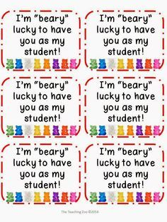 """FREEBIE from The Teaching Zoo blog!  A cute back to school """"I'm 'beary' lucky to have you as my student"""" tag.  Attach to gummy bears!  LOVE it!"""