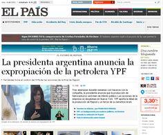 CFK expropió YPF. La portada de El Pais de España