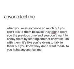 So it was this guy i had a crush on and i messaged him and I would get very basic responses and I felt like I was annoying him since it was always a one sided conversation and he never messages me and I just feel like this post now. Sad Love Quotes, Mood Quotes, Life Quotes, Breakup Quotes, Heartbroken Quotes, Found Out, Relationship Quotes, Relationships, Just In Case