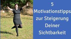 5 Motivationstipps für Deine Sichtbarkeit - Kennst Du das, Du arbeitest ohne Ende und bist mit dem Ergebnis unzufrieden? Fällst in ein Motivationsloch? Hier findest Du ein paar Tipps für Dich.