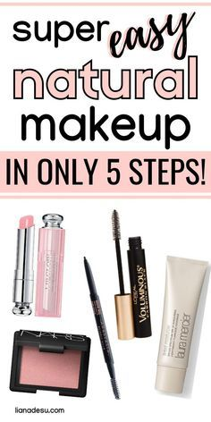 Quick And Easy Makeup 5 Must Haves For Busy Mornings With Images