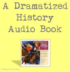 Your Story Hour - A Dramatized History Audio Book Series | Beyond the Cover
