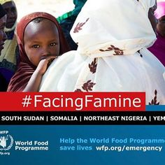 You've seen the news - famine has been declared is South Sudan and is looming in Nigeria , Somalia and Yemen. Some 20 millions people are facing catastrophe, but you can make a difference. Find out what the UN World Food Programme is doing to help people #facingfamine : www.wfp.org/emergency