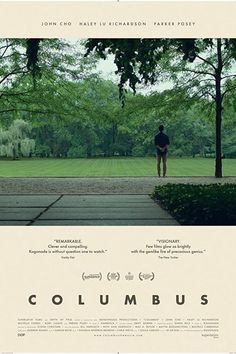 COLUMBUS movie review starring #JohnCho, #HaleyLuRichardson, and #ParkerPosey!    #columbus #art #architecture #architect #indie #movies #moviereview #movie #moviescene #omg #moviestv #movienight #moviereviews #film #filmisnotdead #filmmakers #filmmaking #cinema #netflix #netflixandchill #movieposters2 #moviestar #moviescene #moviestars #movienight #moviepass #cinephile #cinephilecommunity #hollywood #actress #classic #indiefilmmaking #Cinematography