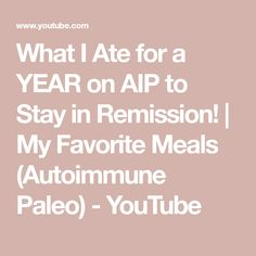Today I share all of my favorite AIP (Autoimmune Paleo) got-to meals! I get asked constantly what I make from my grocery hauls-this video . Paleo Diet Plan, Aip Diet, Best Anti Inflammatory Foods, Psoriasis Diet, Autoimmune Diet, Alkaline Diet, Health Remedies, Healthy Living, Favorite Recipes