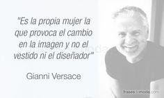 Frase de Gianni Versace, diseñador de moda