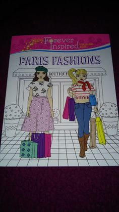 Test + Try =Results : Forever Inspired Coloring Book: Paris Fashions by Karma Voce