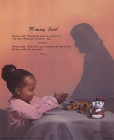 Mommy Said by Danny Hohlbohm is a work of art depicting a young black girl praying at the foot of her toy-covered bed as a shadow of Jesus Christ watches over her.