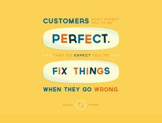 Fix things - 30 Customer Service Quotes to live by - http://blogs.salesforce.com/ca/2015/01/customer-service-quotes.html