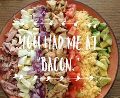"""You had me at """"bacon"""". Cobb Salad, Bacon, Writing, Food, Essen, Meals, Being A Writer, Yemek, Pork Belly"""