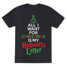This Harry Potter tee that sums up the holidays: | 28 Impossibly Cool Gifts No Geek Could Ever Refuse