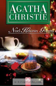 Agatha Christie – Noel Kekinin Gizemi Agatha Christie – Noel Kekinin Gizemi (The Adventure Of The Christmas Pudding) (Arka Kapak) İngiltere'nin kırsal kesiminde Noel zamanı bir e… Agatha Christie, Hercule Poirot, Christmas Pudding, I Love Reading, Wattpad, Adventure, Ebooks, Pdf, Dance