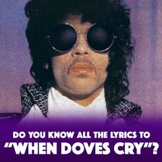 """How Well Do U Know """"When Doves Cry"""""""