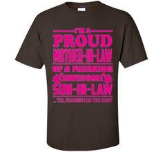 Proud Mother in Law of Awesome Son in Law - Gift Shirt