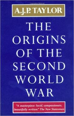 Amazon.com: The Origins of The Second World War (9780684829470): A.J.P. Taylor: Books