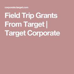 Field Trip Grants From Target   Target Corporate