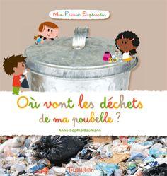 Editions Tourbillon - Où vont les déchets de ma poubelle ?