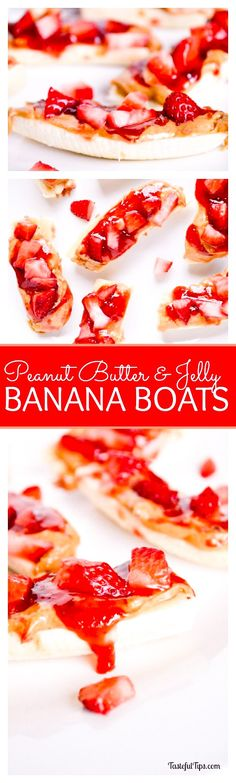 """Share This: Mallory Maddox Serves 1 bananaPeanut Butter and Jelly Banana Boats10 minPrep Time 10 minTotal Time Save Recipe Print Recipe My Recipes My Lists My Calendar Ingredients2 Bananas4 StrawberriesPeanut butterStrawberry fruit preservesInstructionsPeel and slice bananas in half to create """"boats"""".Chop strawberries into small pieces.Spread peanut butter and strawberry fruit preserves on banana, and top...Read More »"""